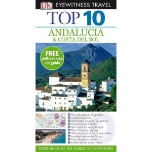 DK Eyewitness Top 10 Travel Guide: Andalucia & Costa Del Sol