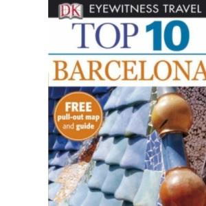 Barcelona (DK Eyewitness Top 10 Travel Guide)