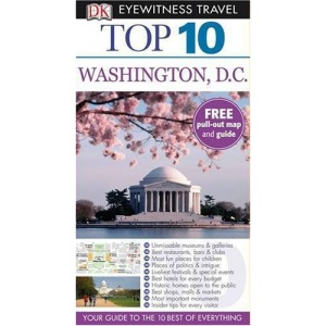 DK Eyewitness Top 10 Travel Guide: Washington DC: Eyewitness Top Ten Travel Guides