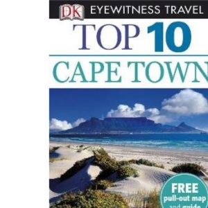 Cape Town and the Winelands (DK Eyewitness Top 10 Travel Guide)