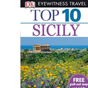 DK Eyewitness Top 10 Travel Guide: Sicily