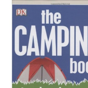 The Camping Book (Dk)
