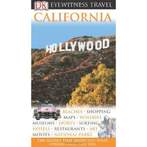 DK Eyewitness Travel Guide: California