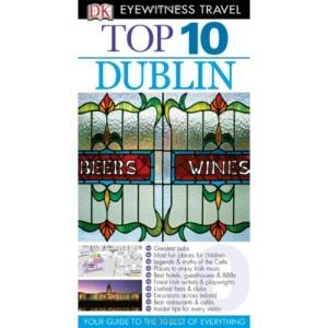 DK Eyewitness Top 10 Travel Guide: Dublin