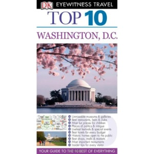 DK Eyewitness Top 10 Travel Guide: Washington DC