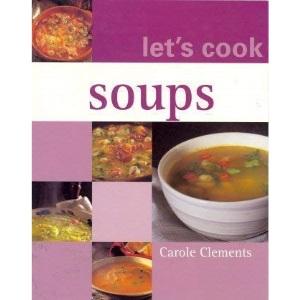 Let's Cook Soups