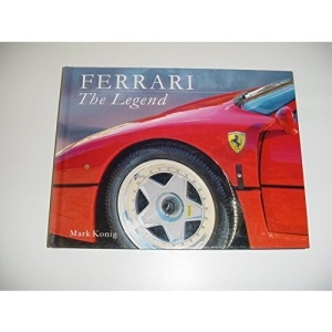 Ferrari: The Legend (Legends)