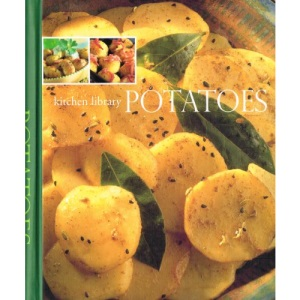 Potatoes (Kitchen Library)