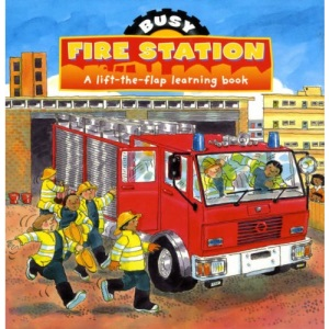 Busy Day at the Firestation (Busy Books...)