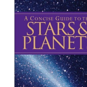 A Concise Guide to Stars and Planets (Pocket Guides)