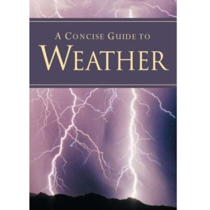 A Concise Guide to Weather (Pocket Guides)