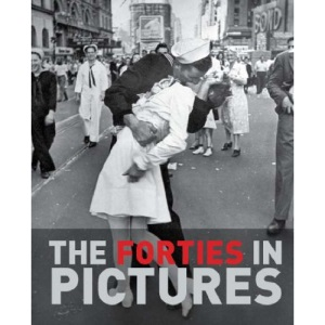 The Forties in Pictures