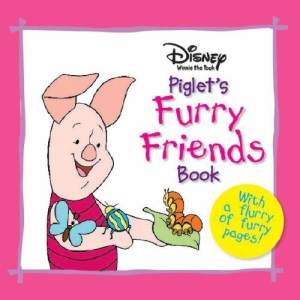 Piglet's Furry Friends Book (Disney Soft to Touch Board Book)