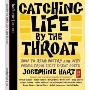 Catching Life by the Throat: How to Read Poetry and Why
