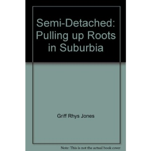 Semi-Detached: Pulling up Roots in Suburbia