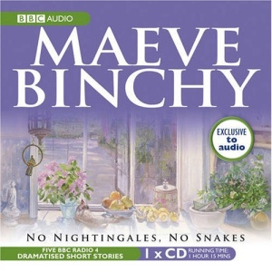 Maeve Binchy: No Nightingales, No Snakes (BBC Audio)