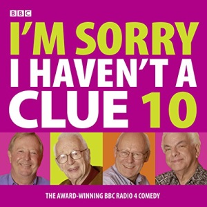 I'm Sorry I Haven't a Clue 10 (BBC Radio Collection)