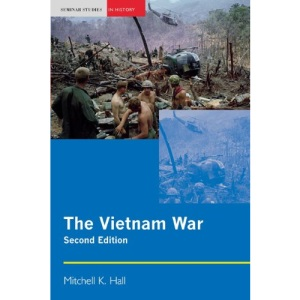 The Vietnam War (Seminar Studies In History)