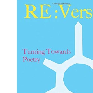 Re:Verse: Turning Towards Poetry