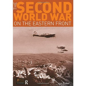 The Second World War on the Eastern Front (Seminar Studies In History)