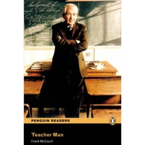 Teacher Man: Level 4 (Penguin Readers Simplified Text)