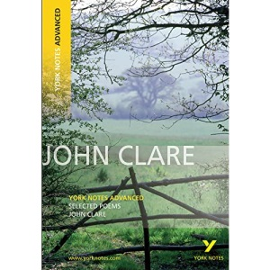 John Clare, Selected Poems: York Notes Advanced