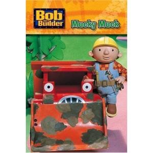 "Bob the Builder: Mucky Muck (""Bob the Builder"" S.)"