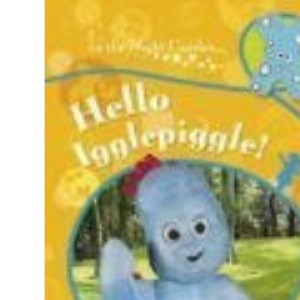 In The Night Garden: Hello Igglepiggle! Press Out and Play