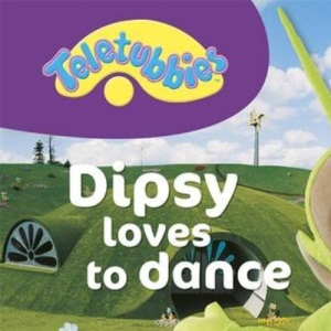 Teletubbies: Dipsy Loves to Dance