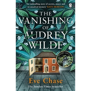 The Vanishing of Audrey Wilde: The spellbinding mystery from the Richard & Judy bestselling author of The Glass House