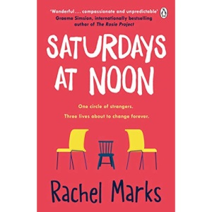 Saturdays at Noon: An uplifting, emotional and unpredictable page-turner to make you smile