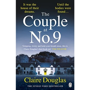 The Couple at No 9: The unputdownable and nail-biting Sunday Times Crime Book of the Month