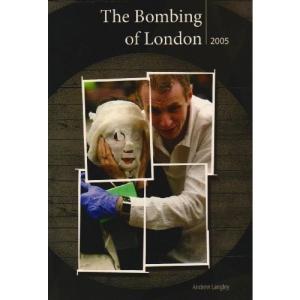The London Bombings July 2005