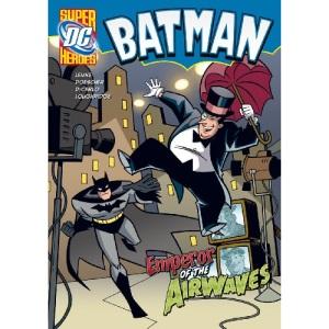 Emperor of the Airwaves (DC Super Heroes - Batman)