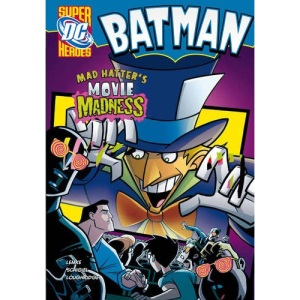 Mad Hatter's Movie Madness (DC Super Heroes - Batman)