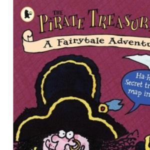 The Pirate Treasure Map: A Fairytale Adventure