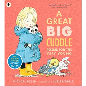 A Great Big Cuddle: Poems for the Very Young: 1