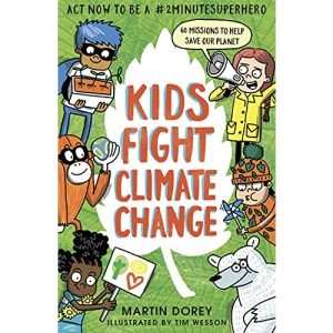 Kids Fight Climate Change: Act now to be a #2minutesuperhero: How to ba a #2minutesuperhero