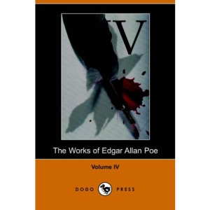 Works of Edgar Allan Poe: v. 4