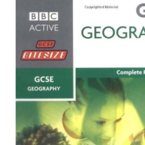 GCSE Geography : BBC Bitesize Complete Revision Guide