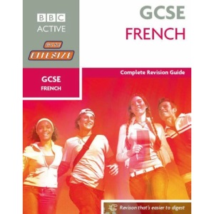 French: Complete Revision Guide (Bitesize GCSE)
