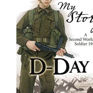 D-Day (My Story)