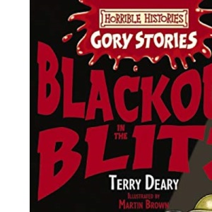 Blackout in the Blitz (Horrible Histories Gory Stories)