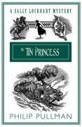The Tin Princess (Sally Lockhart Quartet)