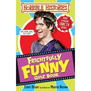 Frighfully Funny Quiz Book (Horrible Histories TV Tie-ins)