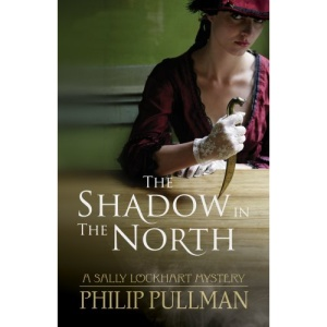 The Shadow in the North (Sally Lockhart)