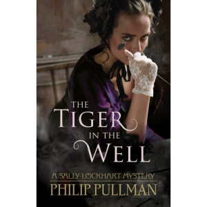The Tiger in the Well (Sally Lockhart)