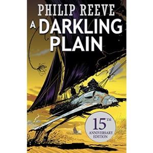 A Darkling Plain: 4 (Mortal Engines Quartet)