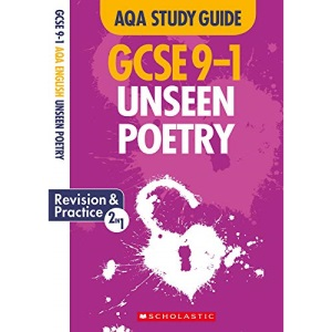 Unseen Poetry: GCSE Revision Guide and Practice Book for AQA English Literature with free app (GCSE Grades 9-1 Study Guides)