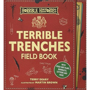 Terrible Trenches Field Book (Horrible Histories Novelty)